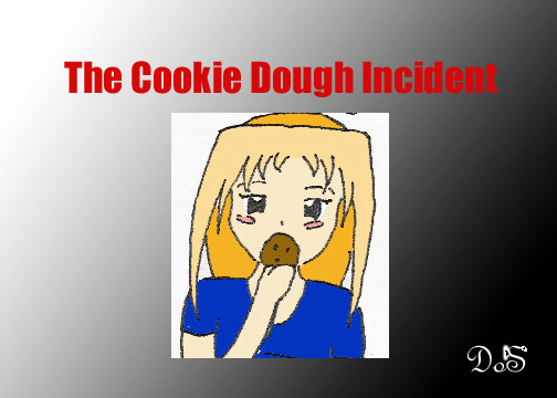 The Cookie Dough Incident