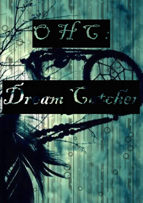 OHC: Dream Catcher