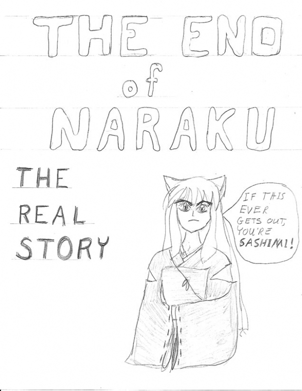 The End Of Naraku, The Real Story