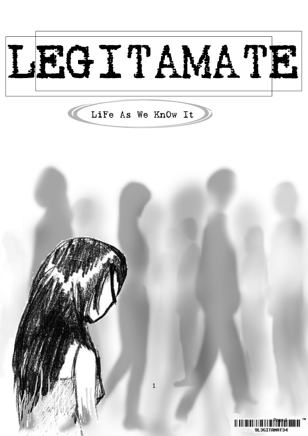 Legitamate:Life As We Know It