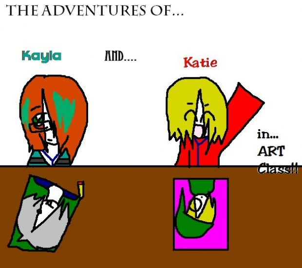 The Adventures of Kayla and Katie...In ART CLASS!!