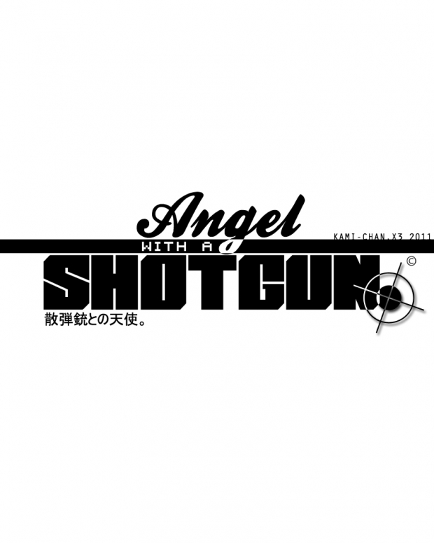 . Angel with a Shotgun .