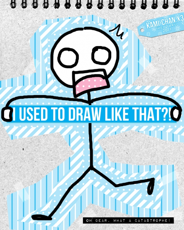 I Used To Draw Like That?!