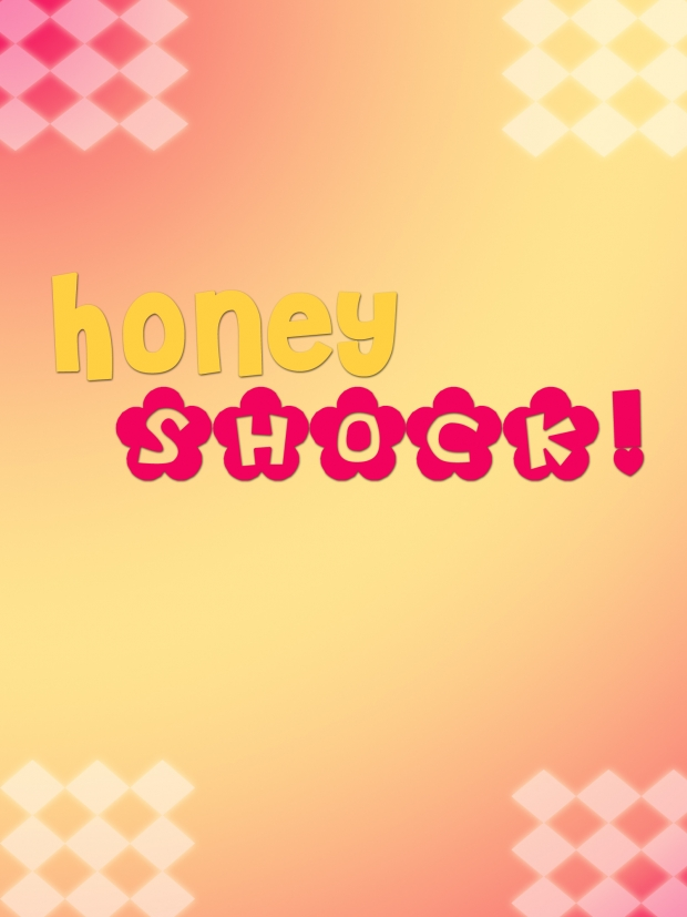 Honey SHOCK!