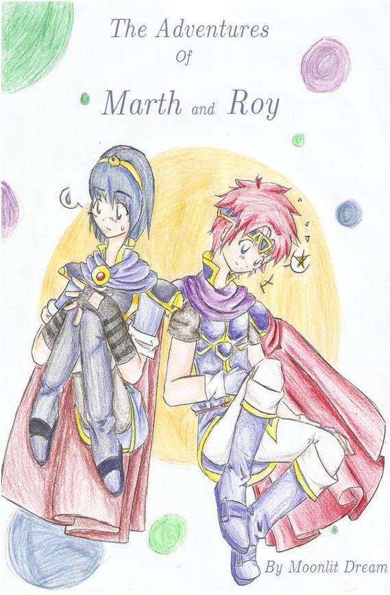 The Adventures of Marth and Roy