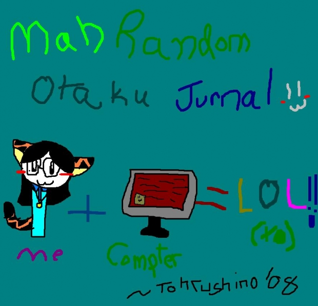 Mah theOtaku Randomness Journal! =D