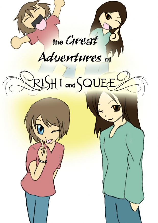 The Great Adventures of Rishi and Squee