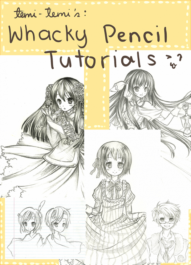 temi's: WHACKY PENCIL TUTORIALS :3