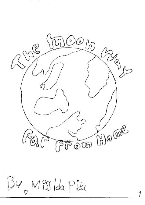 The Moon Way Far Frome Home