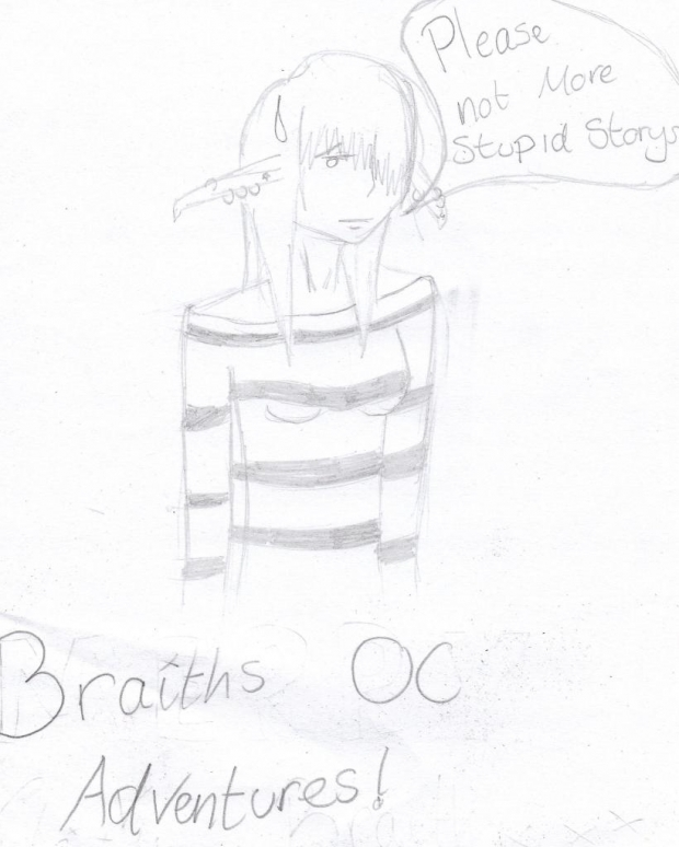 Braith's OC Adventures