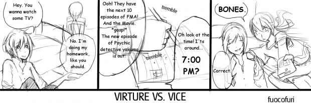 Virtue VS. Vice