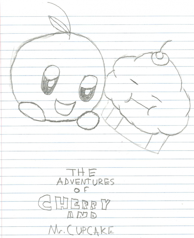 The Adventures of Cherry and Mr.Cupcake